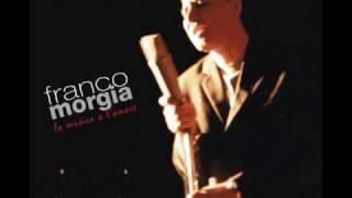 Franco Morgia - Tu malatia