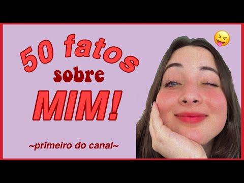 50 FATOS sobre MIM ~primeiro de muitos~ from YouTube · Duration:  10 minutes