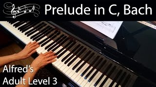 Prelude in C Major, J.S. Bach (Intermediate Piano Solo) Alfred