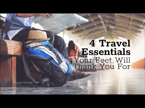4 Travel Essentials Your Feet Will Thank You For