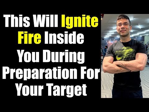 This Will Ignite Fire Inside You During Preparation For Your Target