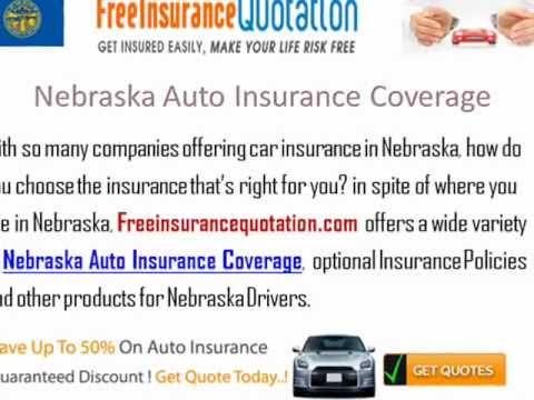 Nebraska Auto Insurance Company - Nebraska Auto Insurance Quotes