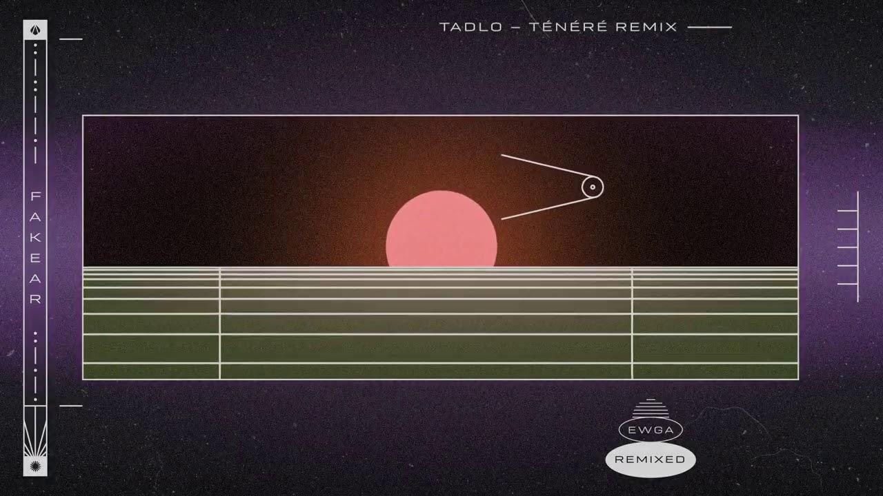 Fakear - Tadlo (Ténéré Remix)