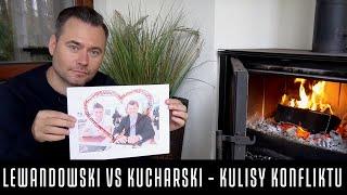 STANOWISKO #31- LEWANDOWSKI VS KUCHARSKI: KULISY KONFLIKTU