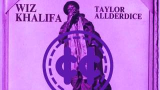 Wiz Khalifa - Never Been Part II Feat. (Taylor Allderdice)(Chopped & Screwed by 1word®)