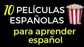 10 películas españolas para aprender español