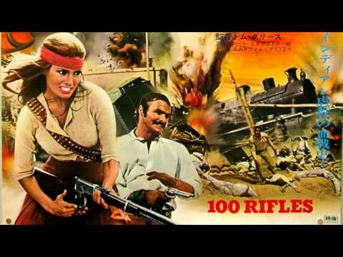 Jerry Goldsmith - 100 Rifles - Soundtrack Music Suite 1969