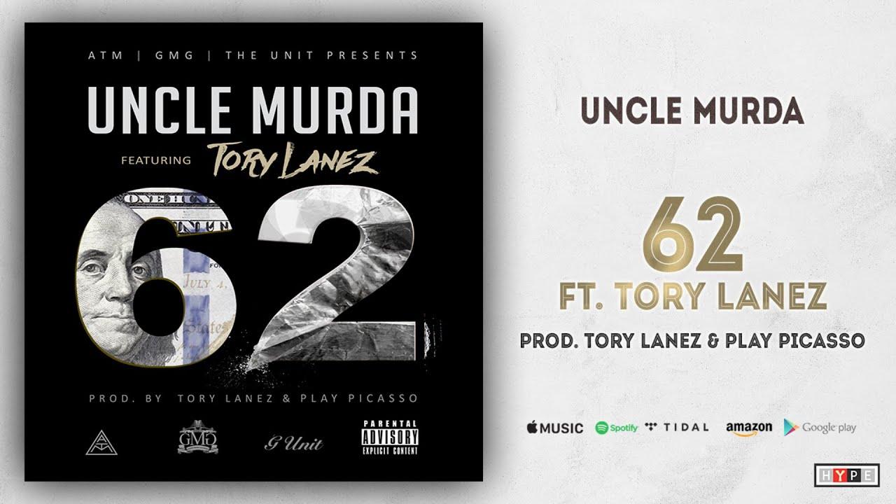 Download Uncle Murda - 62 Ft. Tory Lanez