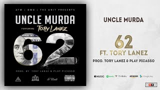 Uncle Murda 62 Ft. Tory Lanez.mp3