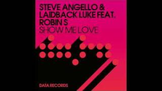 Steve Angello & Laidback Luke ft Robin S -