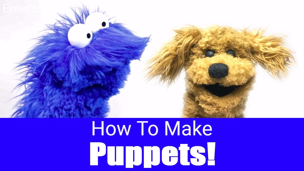3537450b0813 How To Make A Puppet! - Puppet Building 101 - YouTube