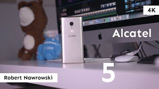 Alcatel 5 Recenzja   Robert Nawrowski