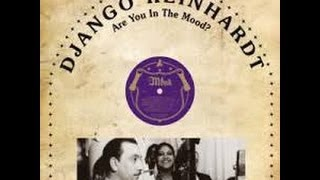 Django Reinhardt -Are You in The Mood-
