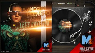 sandrin pelagio feat map style gift colyer let s have fun audio hd