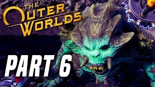 THE OUTER WORLDS Gameplay Walkthrough Part 6 - Raptidon Lab! FULL GAME (PS4 PRO 60FPS)