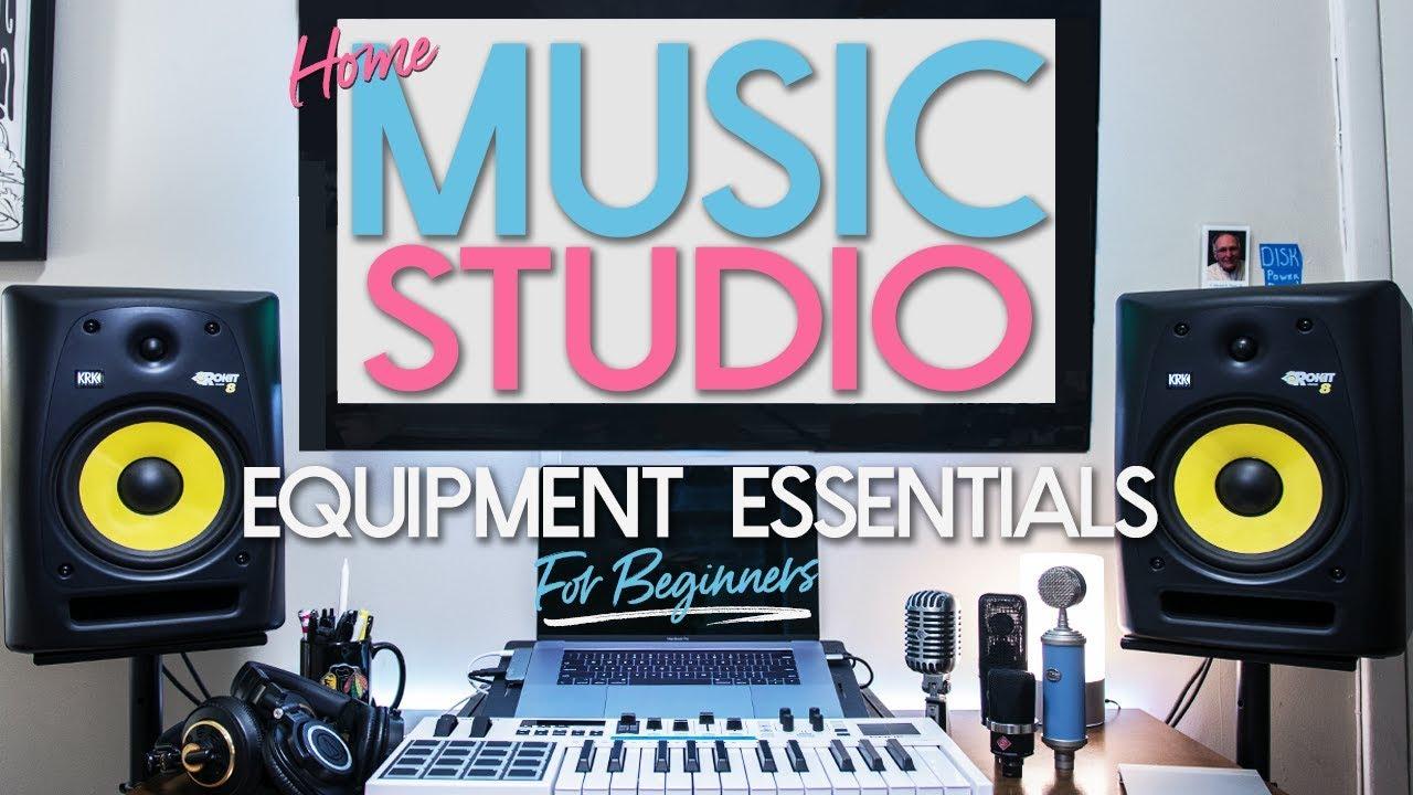 Home Music Studio Equipment - Essentials for Beginners