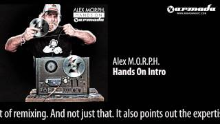 CD1-01 Alex M.O.R.P.H. - Hands On Intro (Original Mix) [Hand On Armada Preview]