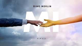 Dino Merlin - Mi (Official Teaser)