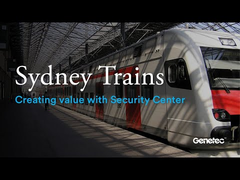 How Sydney Trains creates value with Security Center