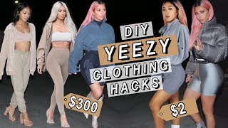 DIY YEEZY CLOTHING HACKS FOR CHEAP! | BROKE & BOUJEE | Nava Rose
