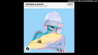 Feels Real feat Elle Vee Teri Miko Madoc Mp3 Song Download