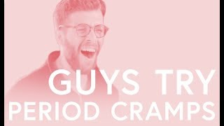 "Guys Try Period Cramps: ""Like slugs crawling around in my stomach"""