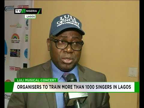 Luli Music Concert : Organisers to train more than 1000 singers in Lagos
