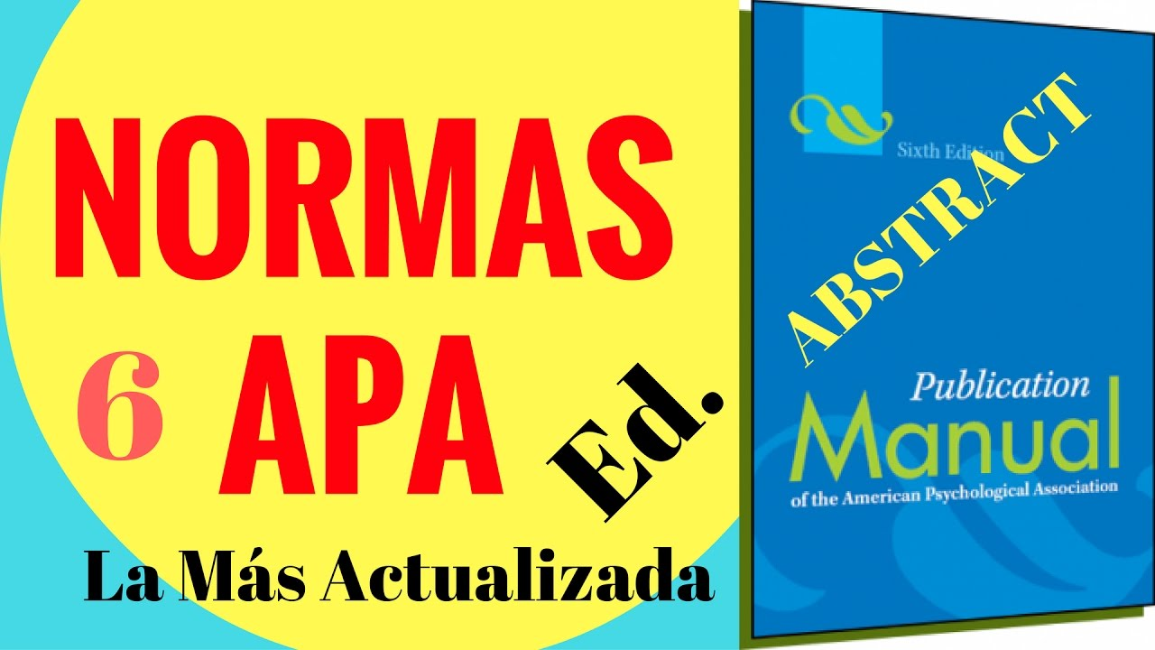 Normas APA Sexta Edicin 2016 ABSTRACT O RESUMEN YouTube