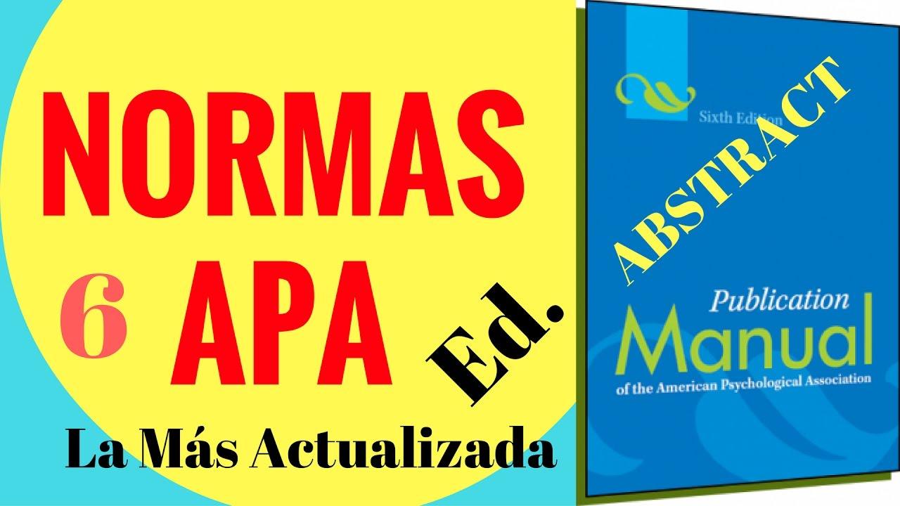 Normas APA Sexta Edición - 2016. ABSTRACT O RESUMEN. - YouTube