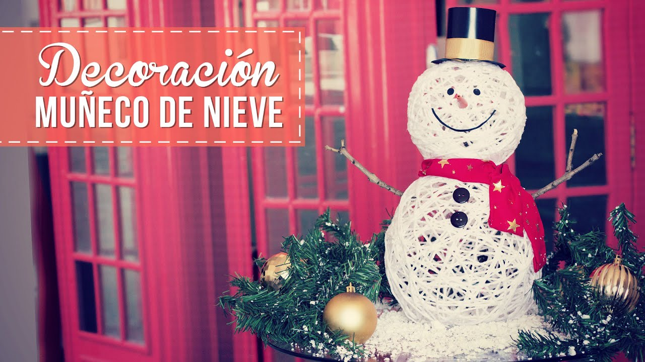 Muñecos de nieve para decorar, muy fáciles! -Anie - YouTube
