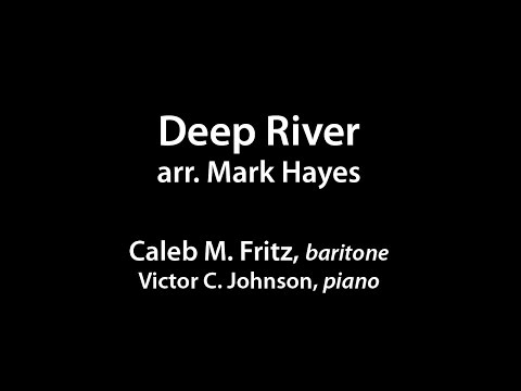 Deep River (arr. Mark Hayes)