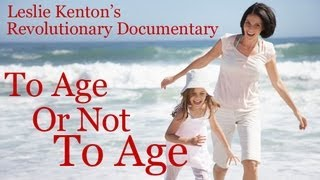 Insulin Resistance Diet - To Age Or Not To Age - Documentary By Leslie Kenton