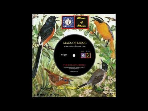 MAUS OF MUSIC - Dream Animals