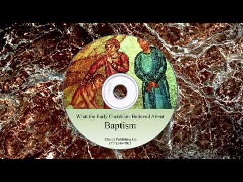 What the Early Christians Believed About Baptism