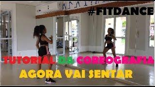 Video PASSO A PASSO - COREOGRAFIA FITDANCE - Agora vai sentar MCs Jhowzinho & Kadinho download MP3, 3GP, MP4, WEBM, AVI, FLV Juni 2018