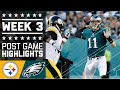 Steelers Vs. Eagles (week 3) | Post Game Highlights | Nfl video