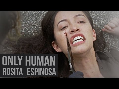 only human   rosita espinosa.