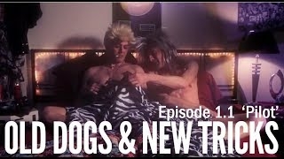 "Old Dogs & New Tricks 1.1 ""Pilot"""