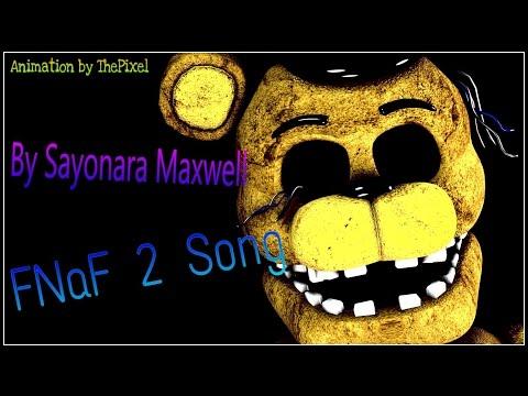 [SFM] FNaF 2 Song by Sayonara Maxwell
