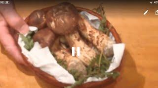 《岩手県の松茸を焼いて・・・・最高〜!!!》・・・・大和の 和の料理《焼き松茸(Wリハビリ編)》