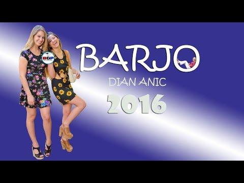 BARJO ( Baru Jomblo ) - Dian Anic 2016