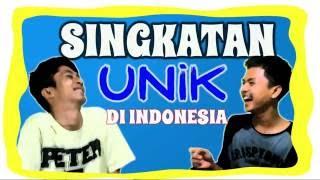 SINGKATAN UNIK DI INDONESIA