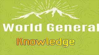 World Best General Knowledge