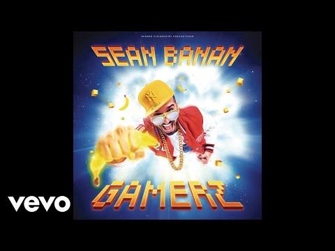 Sean Banan - Gamerz (Audio)