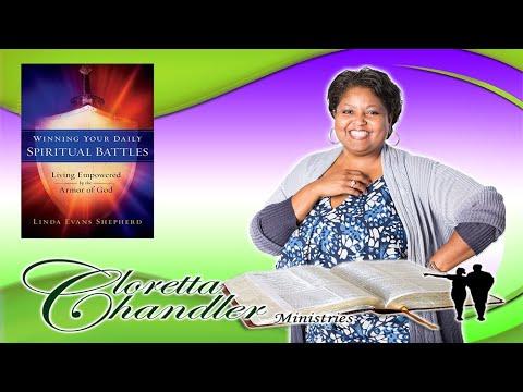 Winning Your Daily Spiritual Battles, Part 1 by Elder Cloretta D. Chandler