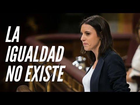 La IGUALDAD NO EXISTE y el Ministerio de Igualdad de Irene Montero es INÚTIL | Hugo Pereira