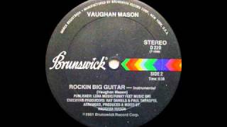 Vaughan Mason - Rockin Big Guitar