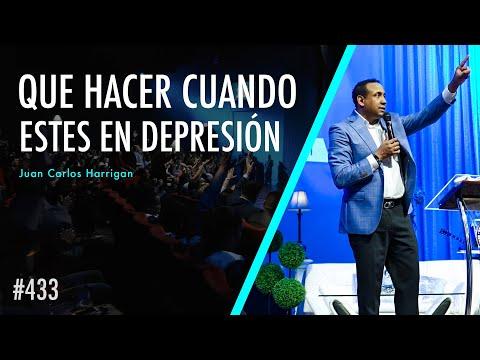 Que hacer cuando estes en depresión - Pastor Juan Carlos Harrigan