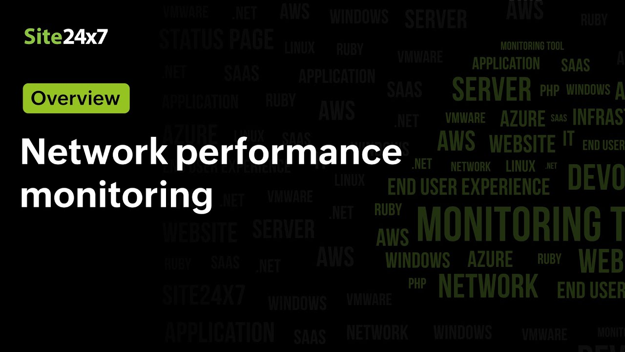 Detect, diagnose, and resolve Network performance issues with Site24x7