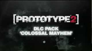 "Prototype 2: DLC Pack ""Colossal Mayhem"""